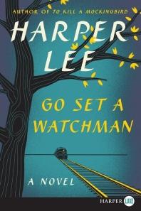 Go Set a Watchman [Deckle Edge]