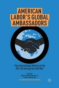 American Labor's Global Ambassadors