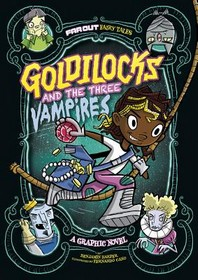 Goldilocks and the Three Vampires