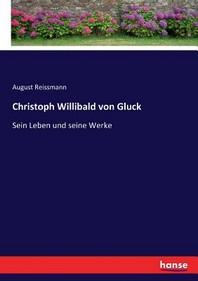 Christoph Willibald von Gluck