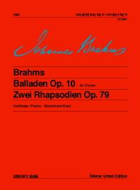 브람스 피아노를 위한 발라드 작품 10.2곡의 랩소디 작품 79