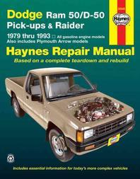 Dodge RAM 50/D-50 Pickups and Raider, 1979-1993