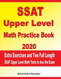 SSAT Upper Level Math Practice Book 2020