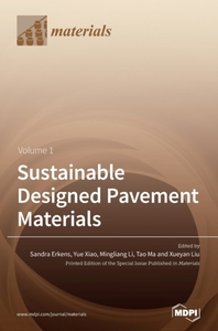 Sustainable Designed Pavement Materials