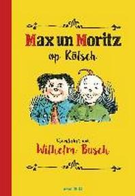 Max und Moritz op Koelsch