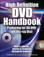 High Definition Dvd Handbook : Producing for HD DVD and Blu-ray Disc