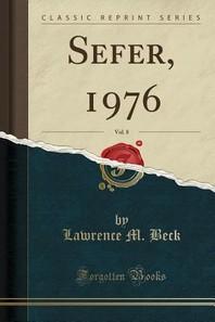 Sefer, 1976, Vol. 8 (Classic Reprint)