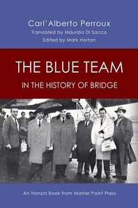 The Blue Team in the History of Bridge