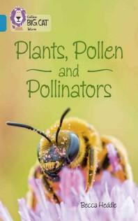 Collins Big Cat - Plants, Pollen and Pollinators