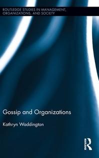 Gossip and Organizations