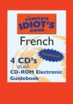 The Complete Idiot's Guide to French Lib/E