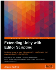 Extending Unity with Editor Scripting