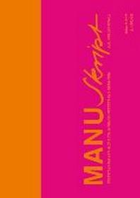 Manuskript : Essentials Fur Den Alltag Von Innenarchitekten Und Designern (3. Aufl.)