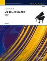 20 Bluesstuecke fuer Klavier