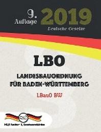 LBO - Landesbauordnung fuer Baden-Wuerttemberg