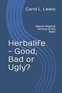 Herbalife - Good, Bad or Ugly?