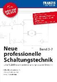 Neue professionelle Schaltungstechnik, Band 5 bis 7