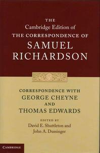 Correspondence with George Cheyne and Thomas Edwards