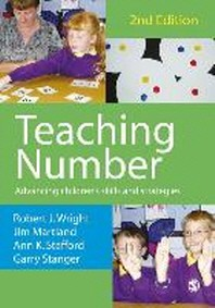 Teaching Number, 2/e : Advancing Children's Skills And Strategies