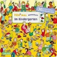 Hoer mal: Wimmelbuch: Im Kindergarten