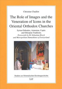 The Role of Images and the Veneration of Icons in the Oriental Orthodox Churches