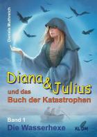 Diana & Julius und das Buch der Katastrophen
