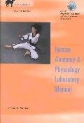 Human Anatomy and Physiology Laboratory Manual, 7/E Cat Version