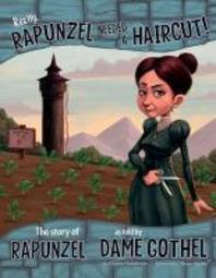 Really, Rapunzel Needed a Haircut!