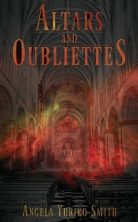 Altars and Oubliettes