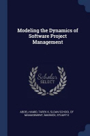 Modeling the Dynamics of Software Project Management