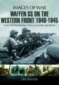 Waffen-SS on the Western Front