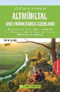 Zeit zum Wandern Altmuehltal und Fraenkisches Seenland