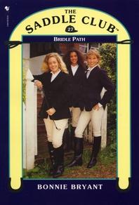 Saddle Club Book 27  Bridle Path