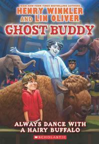 Always Dance with a Hairy Buffalo (Ghost Buddy #4), 4