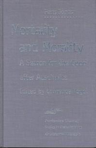 Mortality and Morality