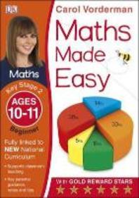 Maths Made Easy Ages 10-11 Key Stage 2 Beginnerages 10-11, Key Stage 2 Beginner