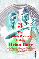 The Bloody Writer's Trilogy