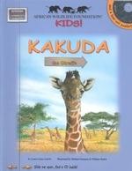 Kakuda the Giraffe [With Poster and CD (Audio)]