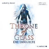 Throne of Glass 1: Die Erwaehlte