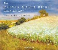 Mit Rainer Maria Rilke durch das Jahr - Sonderausgabe