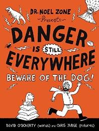 Danger Is Still Everywhere (Book 2)