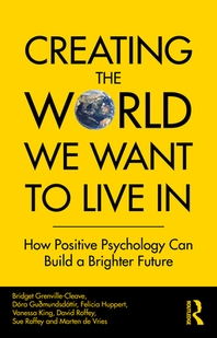 Creating The World We Want To Live In