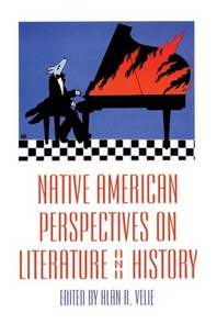 Native American Perspectives on Literature and History, Volume 19