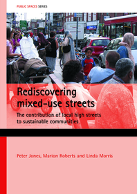 Rediscovering Mixed-Use Streets