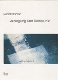 Edition Bohren. / Auslegung und Redekunst.