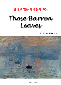 Those Barren Leaves (영어로 읽는 세계문학 704)