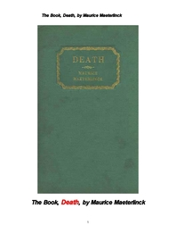 모리스 마테를링크의 죽음.The Book, Death, La Mort(death)french, by Maurice Maeterlinck