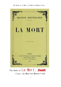 모리스 마테를링크의 죽음.프랑스어.The Book of La Mort (death) french, by Maurice Maeterlinck