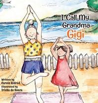 I Call My Grandma Gigi