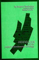 Heidegger and the Project of Fundamental Ontology